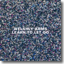 Cover: Welshly Arms - Learn To Let Go