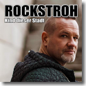 Cover: Rockstroh - Kind dieser Stadt
