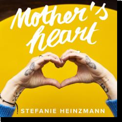 Cover: Stefanie Heinzmann - Mother's Heart