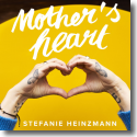 Cover:  Stefanie Heinzmann - Mother's Heart