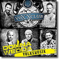 Cover: voXXclub - Donnawedda Volksmusik - 2nd Edition