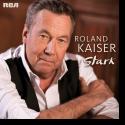 Cover: Roland Kaiser - Stark