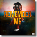 Cover:  TeCay - Remember Me