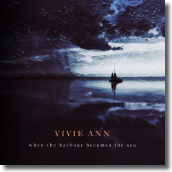 Cover: Vivie Ann - When The Harbour Becomes The Sea