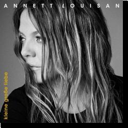 Cover: Annett Louisan - Kleine große Liebe