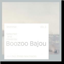 Cover: Boozoo Bajou - Shimmer Vol. 2 - Various Artists