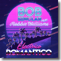 Cover: Bob Sinclar feat. Robbie Williams - Electrico Romantico