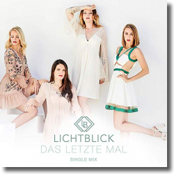 Cover: Lichtblick - Das letzte Mal