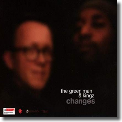 Cover: The Green Man & Kingz - Changes (22 Years of Basswerk)