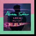 Cover: Alvaro Soler - Loca