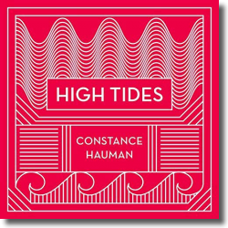 Cover: Constance Hauman - High Tides