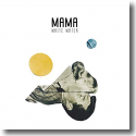 Cover:  MAMA - White Water