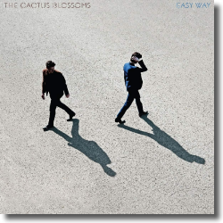 Cover: The Cactus Blossoms - Easy Way