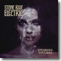 Cover: Stone Blue Electric - Speaking Volumes
