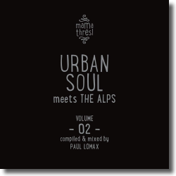 Cover: Mama Thresl, Vol. 2 - Urban Soul meets The Alps - Various Artists