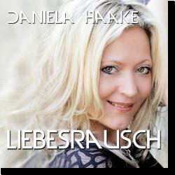 Cover: Daniela Haake - Liebesrausch