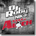 Cover:  DJ Roby feat. Nik P. - A****loch
