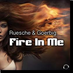 Cover: Ruesche & Goerbig - Fire In Me