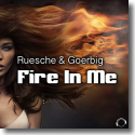 Cover:  Ruesche & Goerbig - Fire In Me