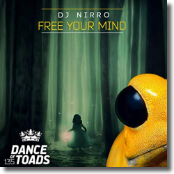 Cover: DJ Nirro - Free Your Mind