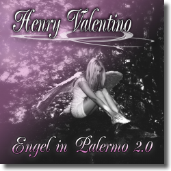 Cover: Henry Valentino - Engel in Palermo 2.0