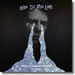 Cover: The Chainsmokers feat. 5 Seconds Of Summer - Who Do You Love