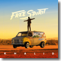 Cover: Khalid - Free Spirit