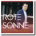 Cover: Alex Pahlke - Rote Sonne