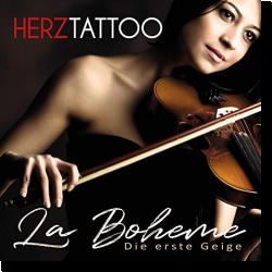 Cover: Herztattoo - La Boheme - Die erste Geige