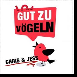 Cover: Chris & Jess - Gut zu Vögeln