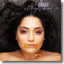 Cover:  Bahar - What Eyes Cannot See