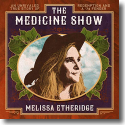 Cover:  Melissa Etheridge - The Medicine Show