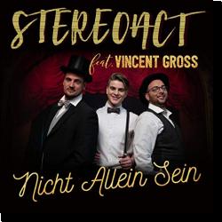 Cover: Stereoact feat. Vincent Gross - Nicht allein sein