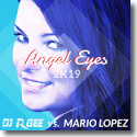 Cover:  DJ R. Gee vs. Mario Lopez - Angel Eyes (2K19)