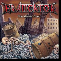 Cover: Eradicator - The Atomic Blast