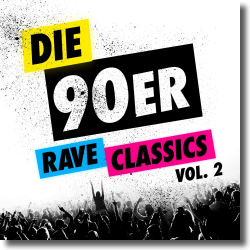 Cover: Die 90er - Rave Classics Vol.2 - Various Artists