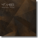 Cover:  MT. Amber - Another Moon