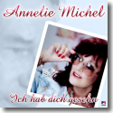 Cover:  Annelie Michel - Ich hab dich gesehn