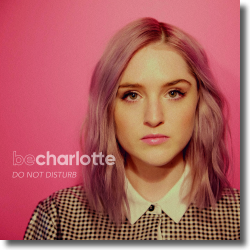 Cover: Be Charlotte - Do Not Disturb