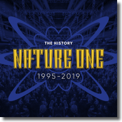 Cover: Nature One - The History (1995-2019) - Various Artists