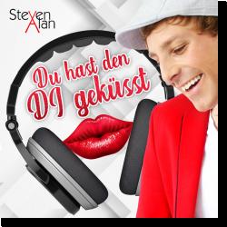Cover: Steven Alan - Du hast den DJ geküsst