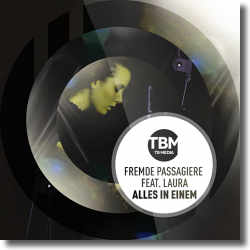 Cover: Fremde Passagiere feat. Laura - Alles in Einem