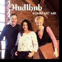 Cover:  Hudlhub - Komm mit mir