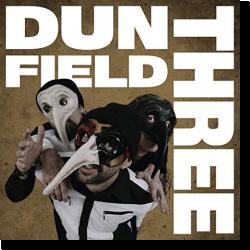 Cover: Dun Field Three - Dun Field Three