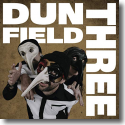 Cover:  Dun Field Three - Dun Field Three