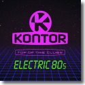 Cover:  Kontor Top Of The Clubs - Electric 80s - Various Artists