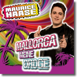 Cover: Maurice Haase - Mallorca meine Droge