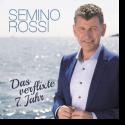 Cover: Semino Rossi - Das verflixte 7. Jahr
