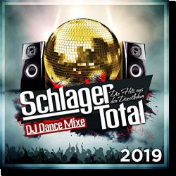 Cover: Schlager Total - Die Hits aus den Discotheken 2019 - (DJ Dance Mixe) - Various Artists
