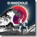 Cover:  D'Angerous - Moonshine Over Jet Black Skies